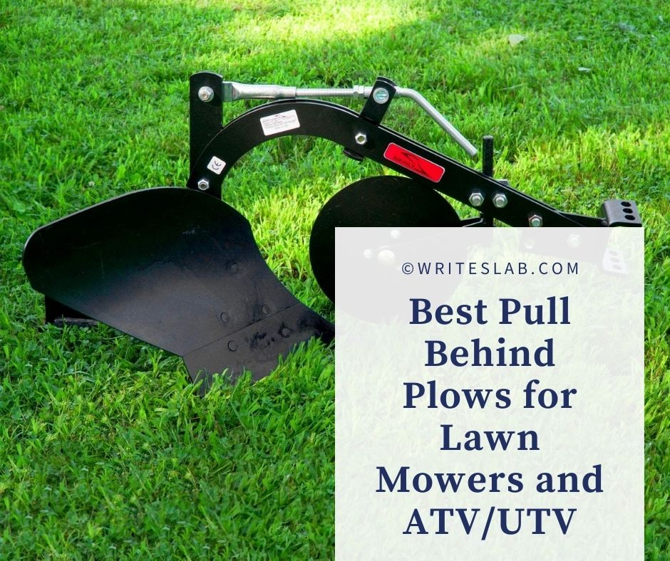Best Pull Behind Plows for Lawn Mowers and ATVUTV