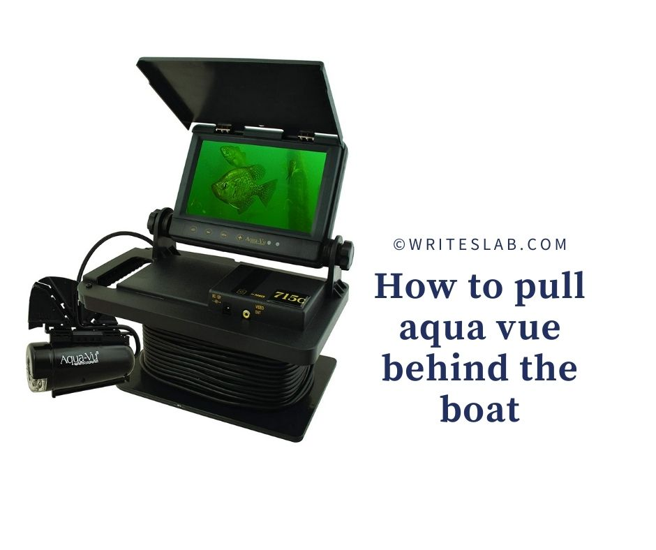 How to pull aqua vue behind the boat